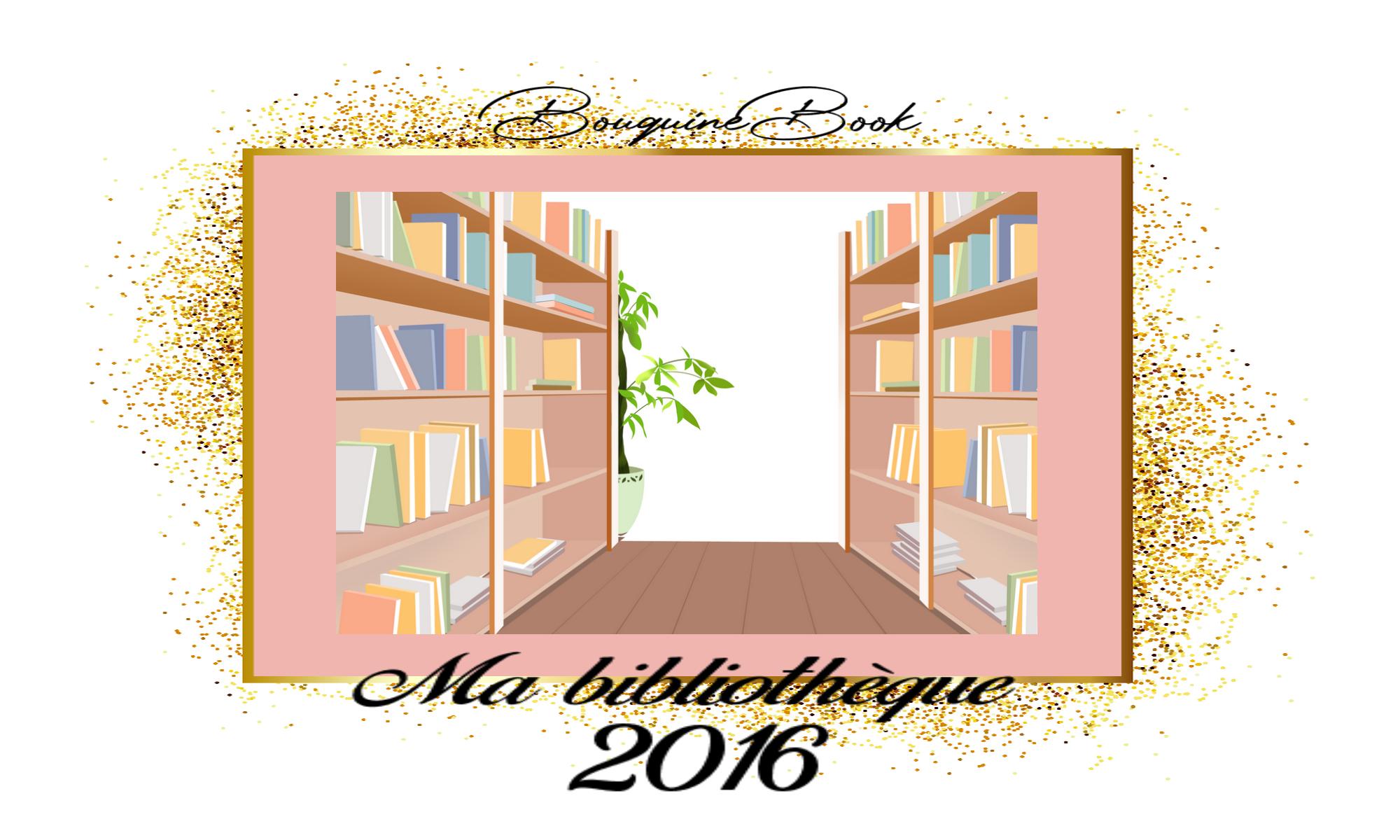 ma bibliothèque 2016