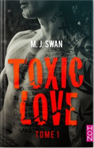 Toxic love Tome 1