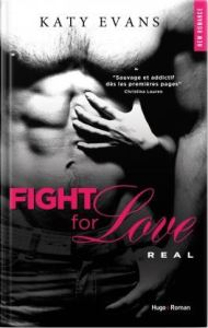 Fight for love , tome 1 real