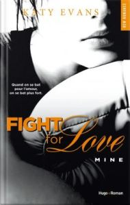Fight for love , tome 2 Mine