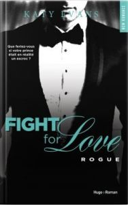 Fight for love , tome 4 rogue