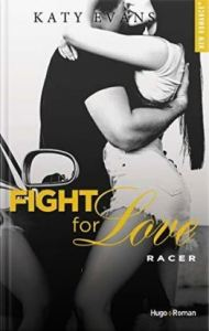 Fight for love, tome 7 Racer