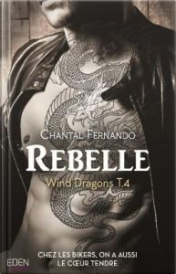 Wind Dragons, tome 4 rebelle
