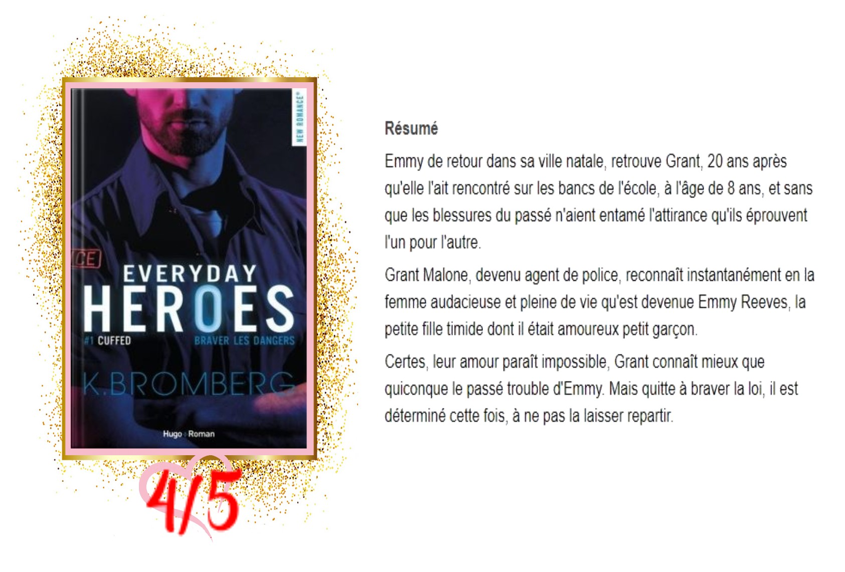 Everyday Heroes, tome 1 Cuffed avis