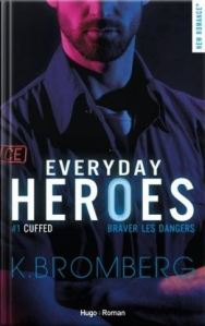 Everyday Heroes, tome 1 Cuffed