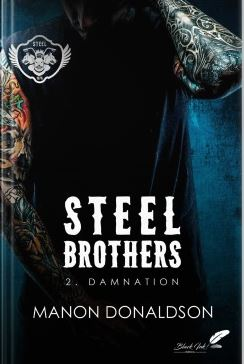 Steel Brothers, tome 2 Damnation