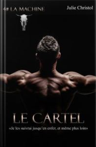 Le cartel, tome 4 la machine