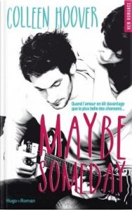 Maybe , Tome 1 Maybe Someday