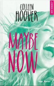 Maybe, Tome 2 Maybe Now