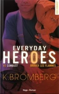 Everyday Heroes tome 2 combust