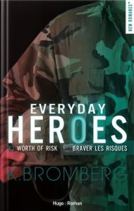 Everyday Heroes tome 3 worth of risk